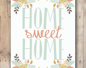 Home Sweet Home Wall Art Quote - 16x20 in - Printable Women Gift - New Home Housewarming gift for her - Inspirational Quote - Home Quote