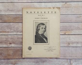 Robert Schumann Sheet Music Novelette Op 21 No 1 Romantic Period Piano Music 1923 Music Teacher Book Progressive Series Piano Lessons 20s