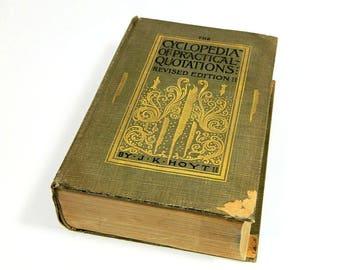 Antique Book Cyclopedia of Practical Quotations J. K. Hoyt 1896