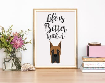 Great Dane Print - Great Dane wallart - Life is better with a Great Dane - Great Dane lover - Great Dane gift - personalised dog gift