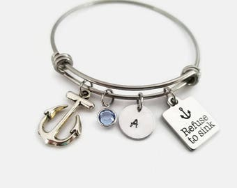 Refuse to sink bracelet, Anchor bangle, inspirational jewelry, motivational bracelet, personalized bangle bracelet, you're my anchor gift