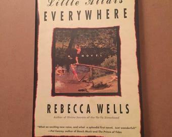 The Ya-Ya: Little Altars Everywhere Bk. 1 by Rebecca Wells (1996, Paperback)