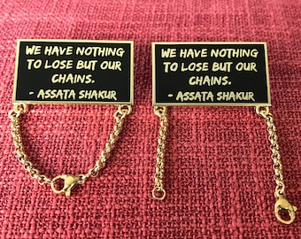 A. Shakur Lapel Pin (Breakable Chains)