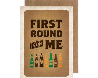 First Round Is On Me | Birthday Card