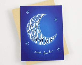 I love you to the Moon and back - one blue card with a kraft envelope