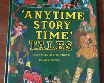 Any Time Story Time Tales Illustrated by Eric Kincaid Brimax Books