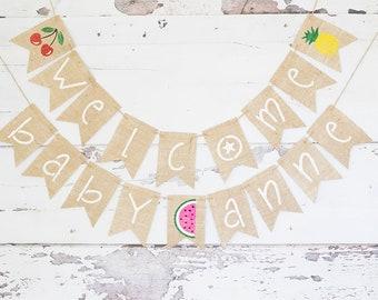 Tutti Frutti Baby Shower Decor, Summer Baby Shower Banner, Welcome Baby Banner,  Fruit Shower Decorations, Summer Welcome Baby Sign, B829