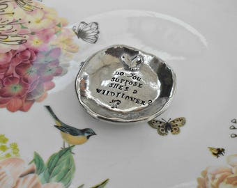 Silver Ring Dish, Alice in Wonderland Quote Trinket Dish, Pewter Ring Dish, Do You Suppose She's a Wildflower, Teenager Gift, Christmas Gift