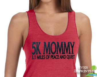 5k MOMMY Fitted Tank, workout jersey racer back running tank