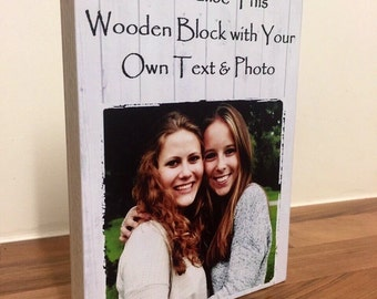 """Personalised Photo Block 7x5"""" with Friendship Quote Friend Birthday Baby Christening Wedding gift on wood"""