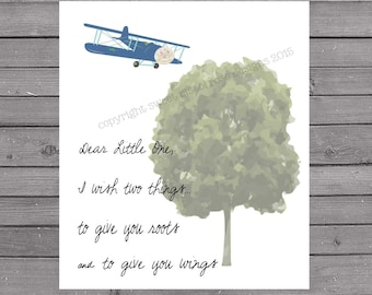 Nursery Print - Home Decor - Dear Little One - Roots & Wings - Two Gifts - Airplane - Tree - Childrens Art  - Typography Poster -