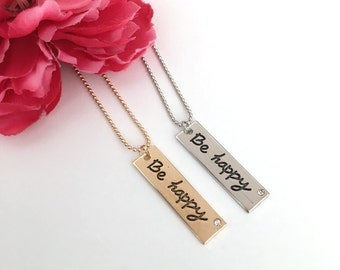 inspirational necklace - be happy - silver or gold plated bohemian chic jewelry - womens gift - gifts from her - motivational jewelry - girl