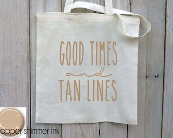 Eco-Friendly Good Times and Tan Lines Beach Bach Bachelorette Party Reusable Canvas Tote Bag