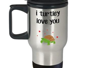 I Turtley Love You Travel Mug – Turtle Insulated Tumbler - Funny Tea Hot Cocoa Cup - Novelty Birthday Christmas Anniversary Gag Gifts Idea