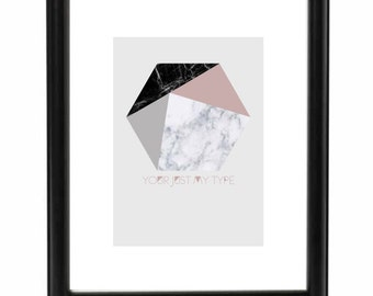 Your just my type - Art print, / interior print / wall print / typography print / poster.