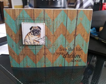 Handmade card featuring an adorable pug sparkly happy birthday good luck live the life you dream of
