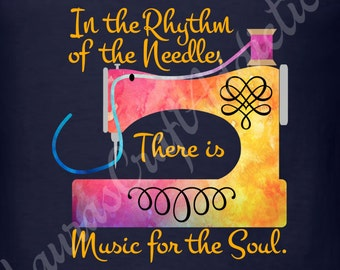 2 In the Rhythm of the Needle, There is Music for the Soul, svg dxf cut files for Silhouette Cricut, sewing svg, Sewing dxf, Machine Cover