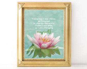 Changing Myself Rumi Quote / Every Day Spirit / Inspirational Quote / Yoga Teacher Gift / Lotus Blossom / Encouraging Print / Yoga Quote