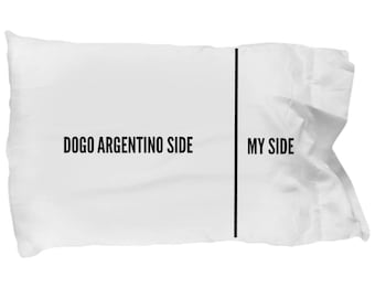 Dogo Argentino Pillow Case - Funny Dogo Argentino Pillowcase - Dogo Argentino Gifts - Dogo Argentino Dog Side My Side