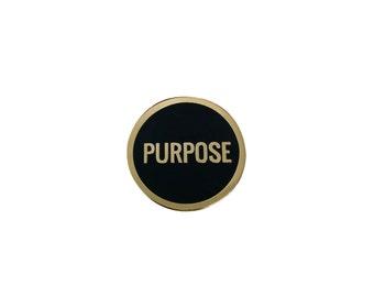 Purpose Lapel Pin - Hard Enamel