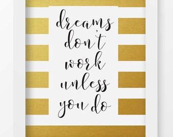 Dreams Don't Work Unless You Do, Art Print, Modern Minimalist Wall Art, Home Decor, Digital Art, Black And White, Home Office, Printable