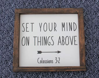 Set Your Mind On Things Above Colossians 3:2 Wood Sign 12x12""
