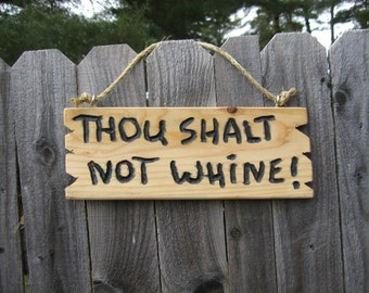 """Wood wall art funny sign """"Thou Shalt Not Whine""""  Home & Living Home Decor Wall Decor  rustic cabin sign man cave sign housewarming sign"""