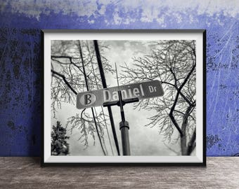 DANIEL - DAN - Daniel Drive Street Sign - Name Sign - Photography Art Print