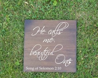 He calls me beautiful one wood sign, nursery, girls room, home decor, rustic,