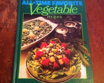 Better Homes and Gardens all time favorite Vegetable recipes