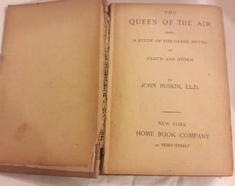 The Queen Of The Air By John Ruskin, Antique Books, A Study Of The Greek Myths, 1800's Books