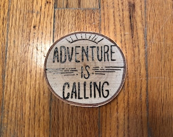 Adventure Is Calling - small wood round