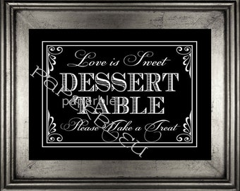 """Weddings """"Dessert Table ."""" Table Sign - DIY Instant Printable Download - Black and White -one 8x10 black print"""