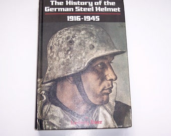 History of the German Steel Helmet 1916 - 1945, Vintage Militaria Book, Ludwig Baer, First Edition Signed, Free Shipping.