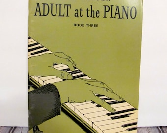 John W. Schaum Adult at the Piano Book Three