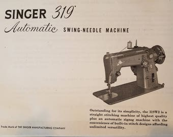Singer 319 Automatic Swing-Needle Machine Instruction Manual PDF file instant download