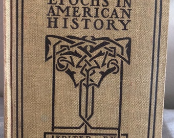 Great Epochs in American History - 4 volumes Funk and Wagnall - vintage school books 1919
