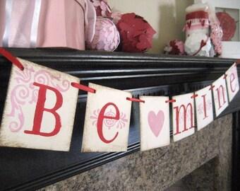 Valentine Decoration BE MINE Red and Pink Valentine Banner Garland Sign