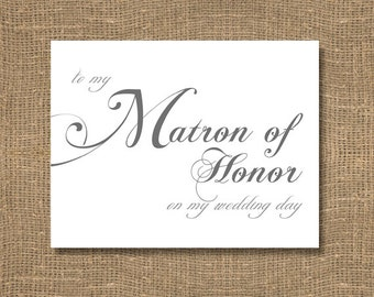 To My Matron of Honor on My Wedding Day Stationery Card