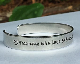 Teacher gift, teacher bracelet, teacher cuff, endof year gift, teacher appreciation gift, student gift for teacher