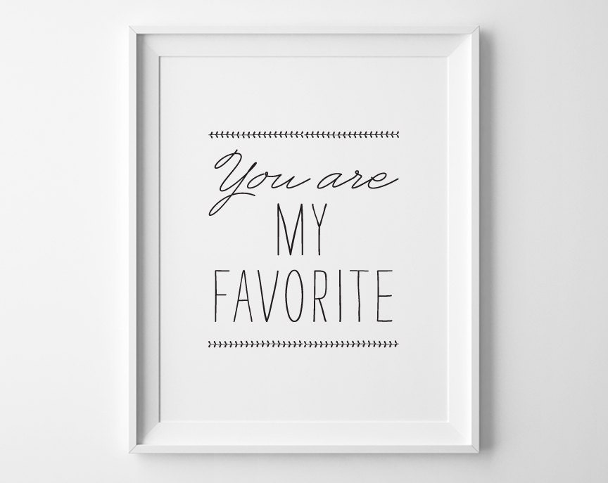 Kids Gift Best Friend Gift, You Are My Favorite Print, Modern Bedroom Art Kids Wall Art, You Are My Favourite Nursery Decor, Valentines Gift