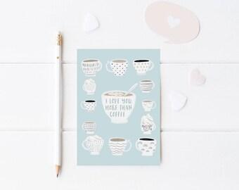 I Love You More Than Coffee Card, PRINTABLE Card, Greeting Card, Coffee Lover Card, Love Card, Printable Coffee Card, Funny Greeting Card
