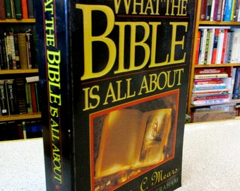 Christian books WHAT The BIBLE Is All About Henrietta Mears Bible Reference Book Classic Christian Bible Study Commentaries Bible Handbook