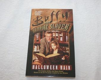 Vintage Paperback Book, Buffy the Vampire Slayer, Halloween Rain, by Christopher Golden and Nancy Holder, 1997