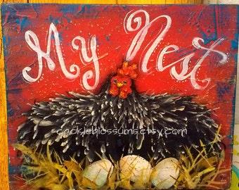 "11"" x ""16"" #702 Chicken Sign Funky Folk Art Signs Hen Hens"