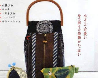 Handmade Small Bags and Pouches Using Traditional JAPANESE FABRICS - Japanese Craft Book