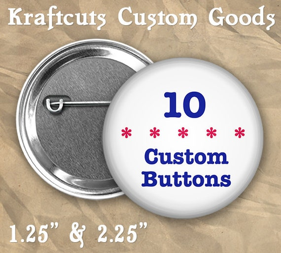 "10 Custom Personalized Badge Buttons 1.25"" or 2.25"" Pinbacks for Party Favors and Booster Clubs"