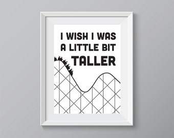 Printable. Playroom. Playroom art. Playroom decor. Playroom Wall Art. Wish I Was a Little Bit Taller Digital Download. Funny Prints.