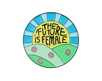 The future is female feminist enamel lapel pin