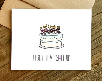 Funny Birthday Card - 21st Birthday Card - Birthday Card - Light that Shit Up.
